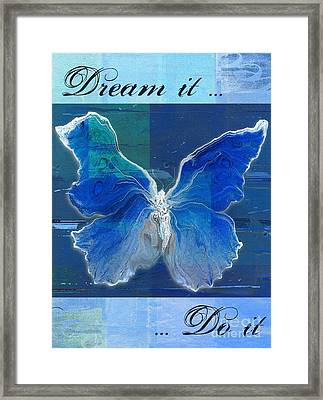Butterfly Art - Dream It Do It - 99t02 Framed Print by Variance Collections