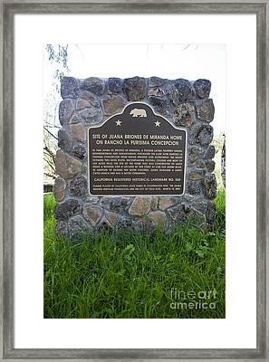 Ca-524 Site Of Juana Briones De Miranda Home On Rancho La Purisima Concepcion Framed Print by Jason O Watson