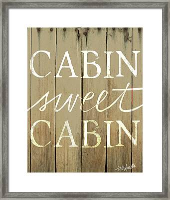 Cabin Sweet Cabin Framed Print by Katie Doucette