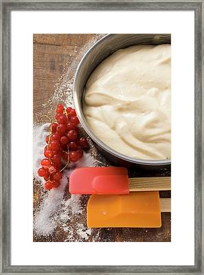Cake Mixture In Baking Tin, Redcurrants, Sugar, Spatula Framed Print