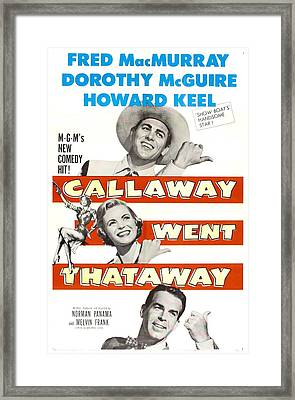 Callaway Went Thataway, Us Poster Framed Print by Everett
