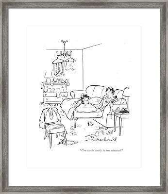 Can We Be Ready In Ten Minutes? Framed Print