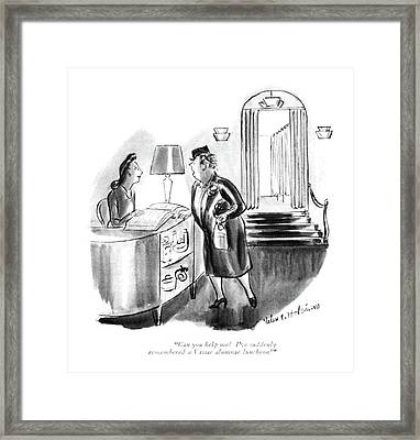 Can You Help Me? I've Suddenly Remembered Framed Print