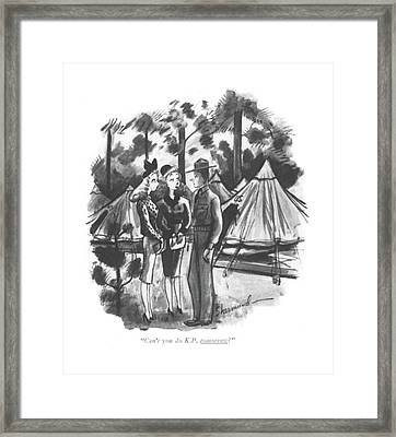Can't You Do K.p. Tomorrow? Framed Print