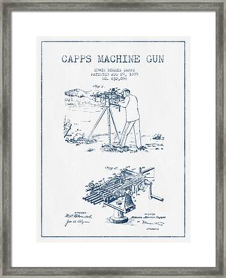 Capps Machine Gun Patent Drawing From 1899 -  Blue Ink Framed Print