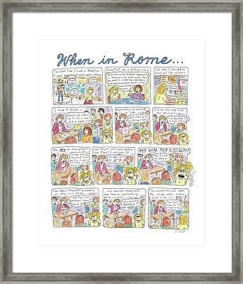 Captionless: When In Rome Framed Print
