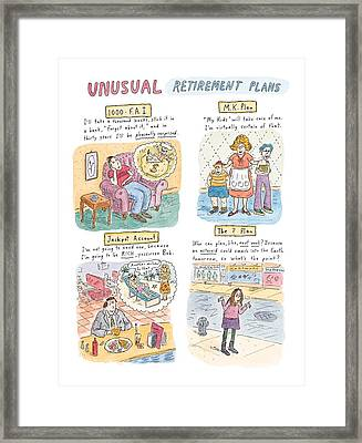 Captionless Unusual Retirement Plans Framed Print by Roz Chas