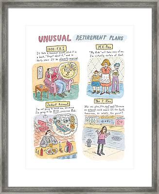 Captionless Unusual Retirement Plans Framed Print