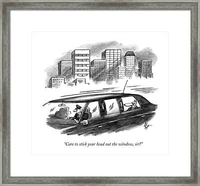 Care To Stick Your Head Out The Window Framed Print