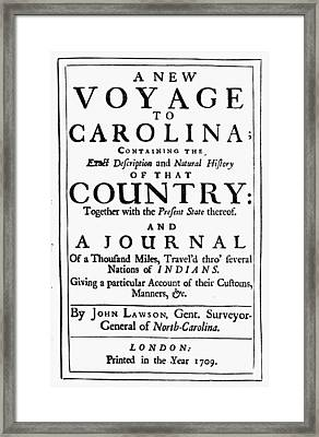 Carolina History, 1709 Framed Print