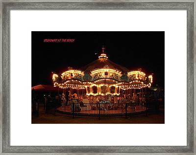 Carousel - Broadway At The Beach - Myrtle Beach Sc Framed Print by Dianna Jackson