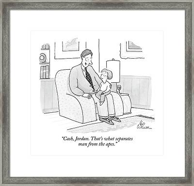 Cash, Jordan. That's What Separates Man Framed Print by Leo Cullum
