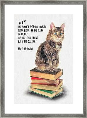 Cat Quote By Ernest Hemingway Framed Print by Taylan Apukovska