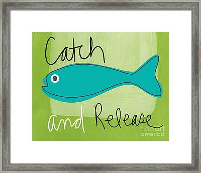 Catch And Release Framed Print by Linda Woods