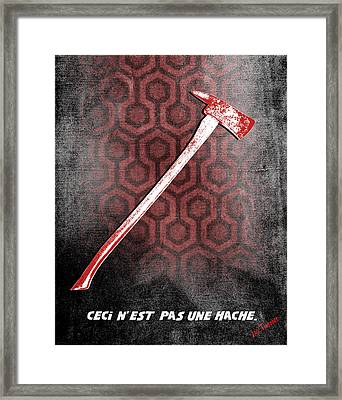 Ceci N'est Pas Une Hache 237 By Jack Torrance  Framed Print by Filippo B
