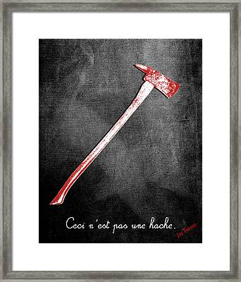 Ceci N'est Pas Une Hache By Jack Torrance Framed Print by Filippo B