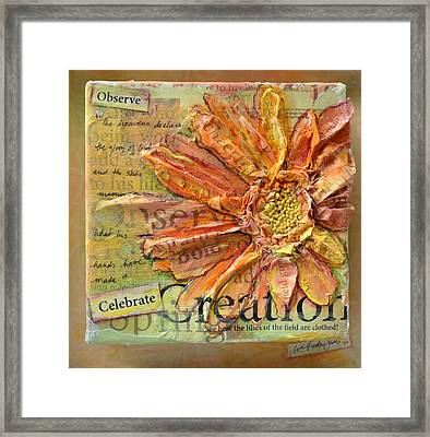 Celebrate Creation Framed Print