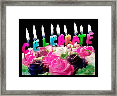 Framed Print featuring the photograph Cake Topped With Flowers And Celebrate Candles by Vizual Studio