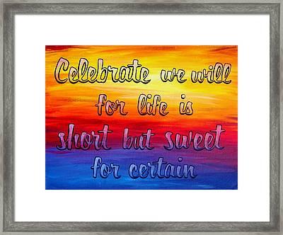Celebrate We Will- Dmb Art Framed Print