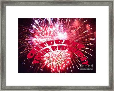 Celebrate Your Birthday Framed Print by Barbie Corbett-Newmin