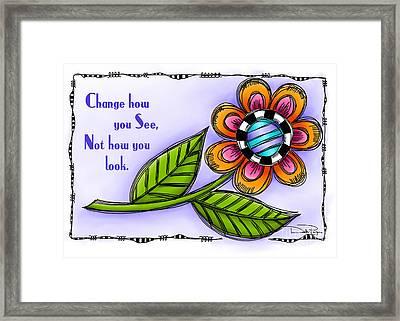 Change How You See Framed Print