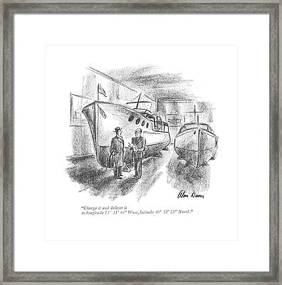 Charge It And Deliver It To Longitude 73? 31' 45 Framed Print by Alan Dunn