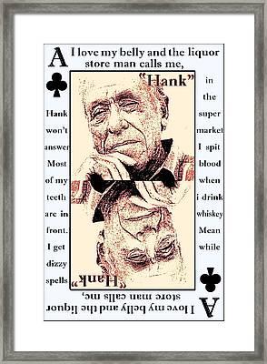 Charles Bukowski. The Ace Of Clubs Framed Print