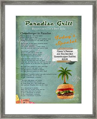 Cheeseburger In Paradise Jimmy Buffet Tribute Menu  Framed Print