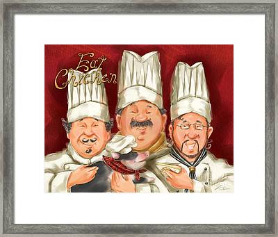 Chefs Say Eat Chicken Framed Print by Shari Warren