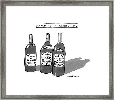 Chiantis In Translation Framed Print by Michael Crawford