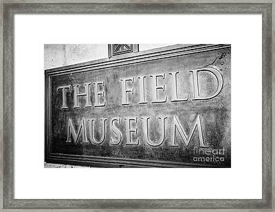 Chicago Field Museum Sign In Black And White Framed Print by Paul Velgos