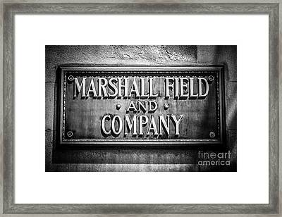 Chicago Marshall Field Sign In Black And White Framed Print by Paul Velgos