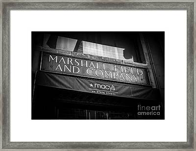 Chicago Marshall Field's Macy's Sign In Black And White Framed Print by Paul Velgos