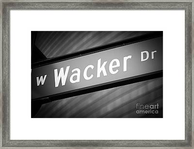 Chicago Wacker Drive Street Sign In Black And White Framed Print by Paul Velgos