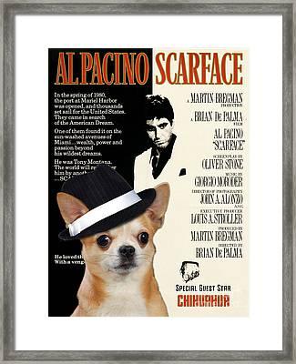 Chihuahua Art - Scarface Movie Poster Framed Print by Sandra Sij