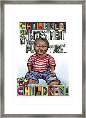 Children Are Children Framed Print by Ricardo Levins Morales