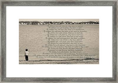 Children Learn What They Live 2 Framed Print