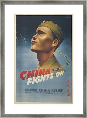 China Fights On. World War 2 Poster Framed Print