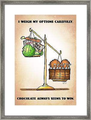 Chocolate Always Wins Framed Print
