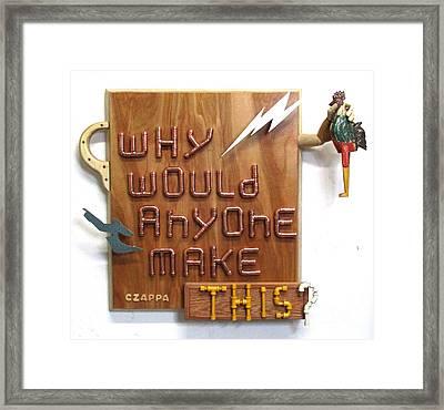 Choking The Chicken  #138 Framed Print by Bill Czappa