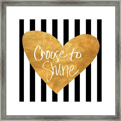 Choose To Shine Framed Print by South Social Studio