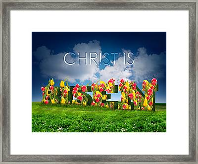 Christ Is Risen Framed Print