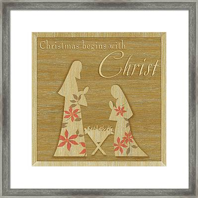 Christmas Begins With Christ Framed Print by P.s. Art Studios