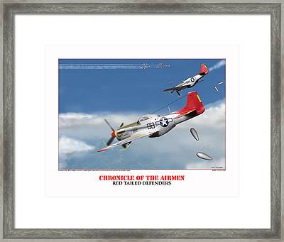 Chronicle Of The Airmen Red Tailed Defenders Framed Print