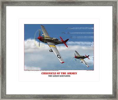 Chronicle Of The Airmen The Good Shepards Framed Print by Jerry Taliaferro