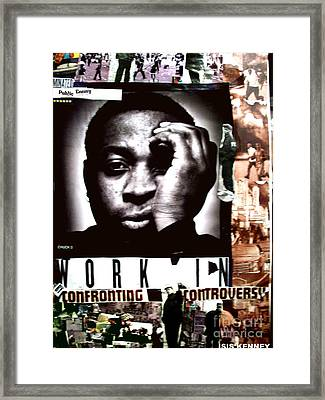 Chuck D Working By Confronting Controversy Framed Print