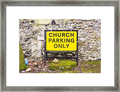 Church Parking Only Framed Print by Tom Gowanlock