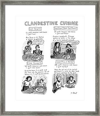 Clandestine Cuisine Framed Print by Roz Chast
