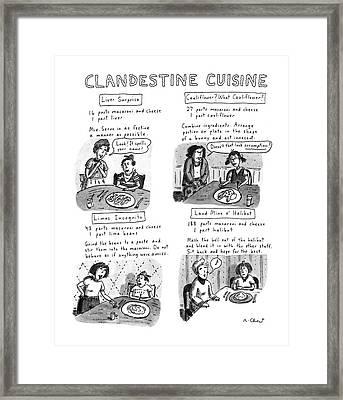 Clandestine Cuisine Framed Print