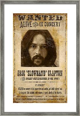 Clapton Wanted Poster Framed Print by Gary Bodnar